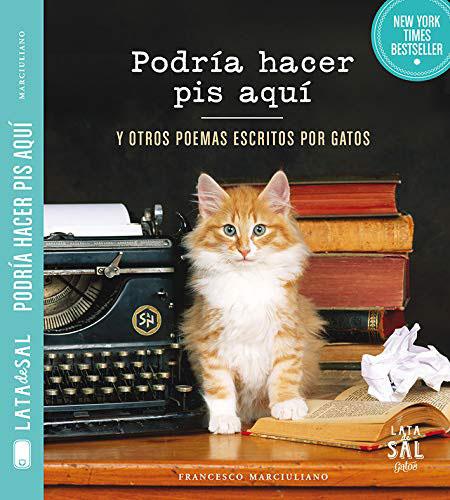 Podrçia hacer pis aquí y otros poemas escritos por gatos